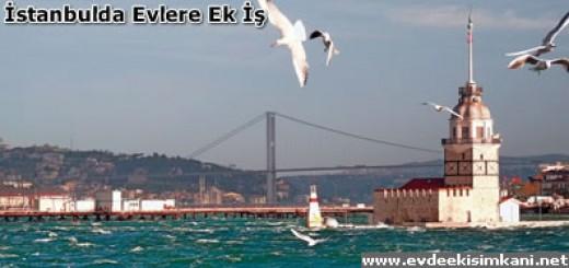 İstanbul 'da Evlere Ek İş