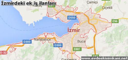 Ek İş İlanları İzmir