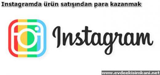 Instagramda ürün satışından para kazanmak